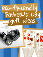 Eco Fathers' Day Gifts