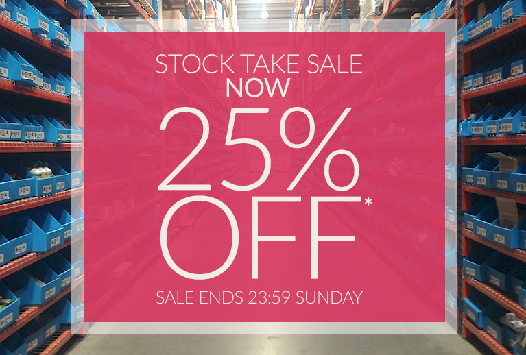 Our Stock Take Sale Is Now 25% Off*